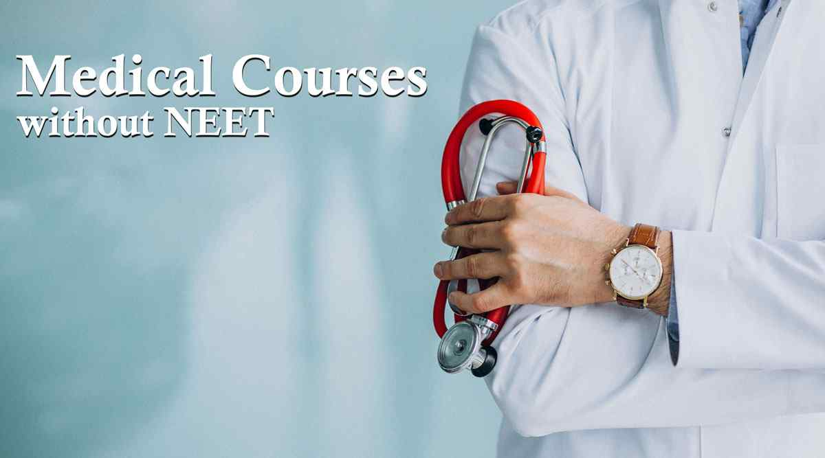 List of Medical Courses after 12th without NEET | High Salary Courses