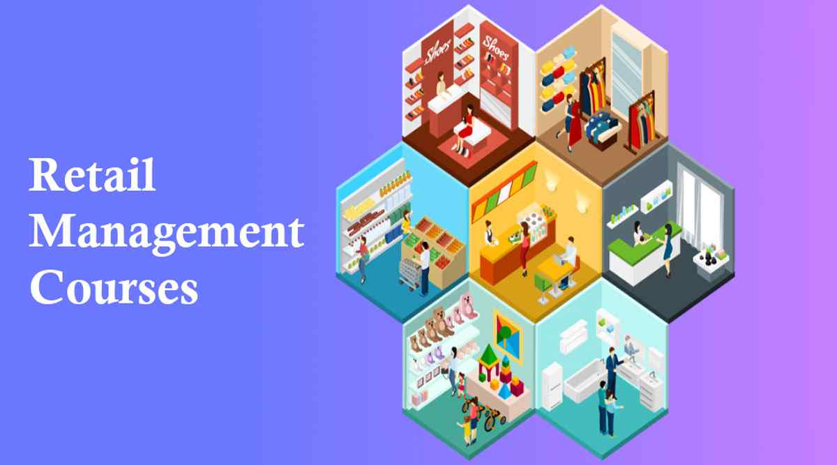 List of Retail Management Courses in India