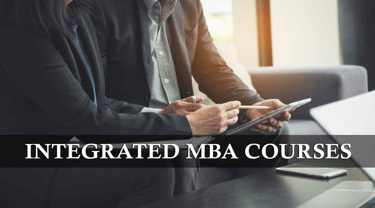 Integrated MBA Courses in India for 2021