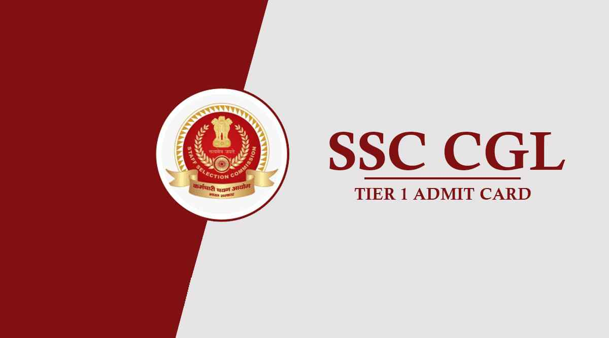 SSC CGL Admit Card 2021 Tier 1 - Release Date, Download