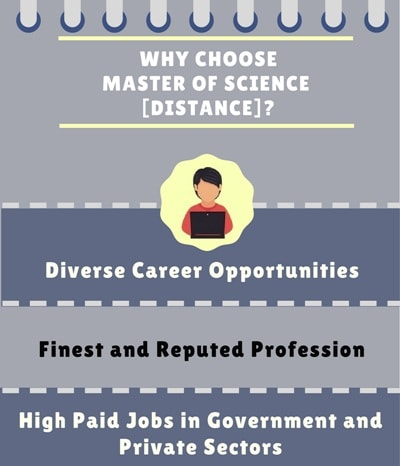 Why Choose Distance Master of Science[M.Sc] ?