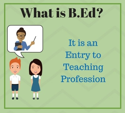 What is B.Ed