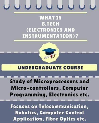 What is Bachelor of Technology [B.Tech] (Electronics and Instrumentation Engineering)