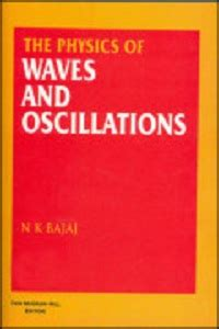IIT JAM 2019 reference books Physics of Waves and Oscillations by N.K. Bajaj