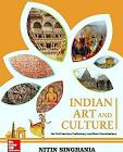Indian Art and Culture – Nitin Singhania