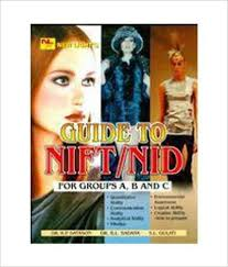 Guide To NIFT/NID For For Groups A, B And CBy R. P. Datson