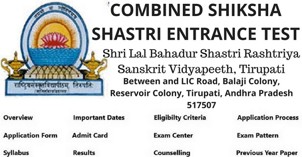 COMBINED SHIKSHA SHASTRI ENTRANCE TEST