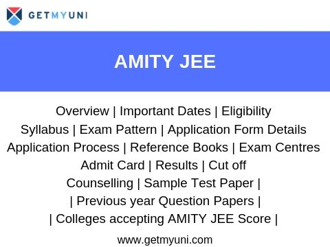 Amity JEE - Dates, Registration, Admit Card, Result.