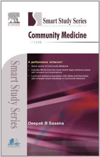 Smart Study Series: Community Medicine by Deepak B Saxena