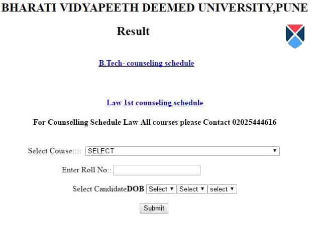 Candidates can download the results From this Portal For BVP CET