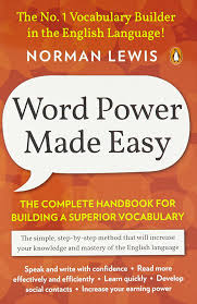 Word Power Made Easy by Norman Lewis.
