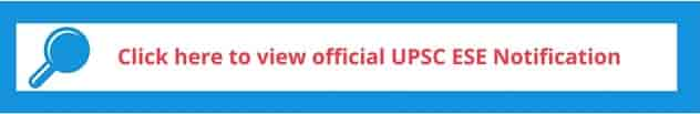 UPSC ESE 2019 Notification