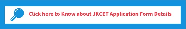 JKCET 2019 Application Form Details
