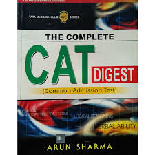 The Complete CAT Digest By Arun Sharma