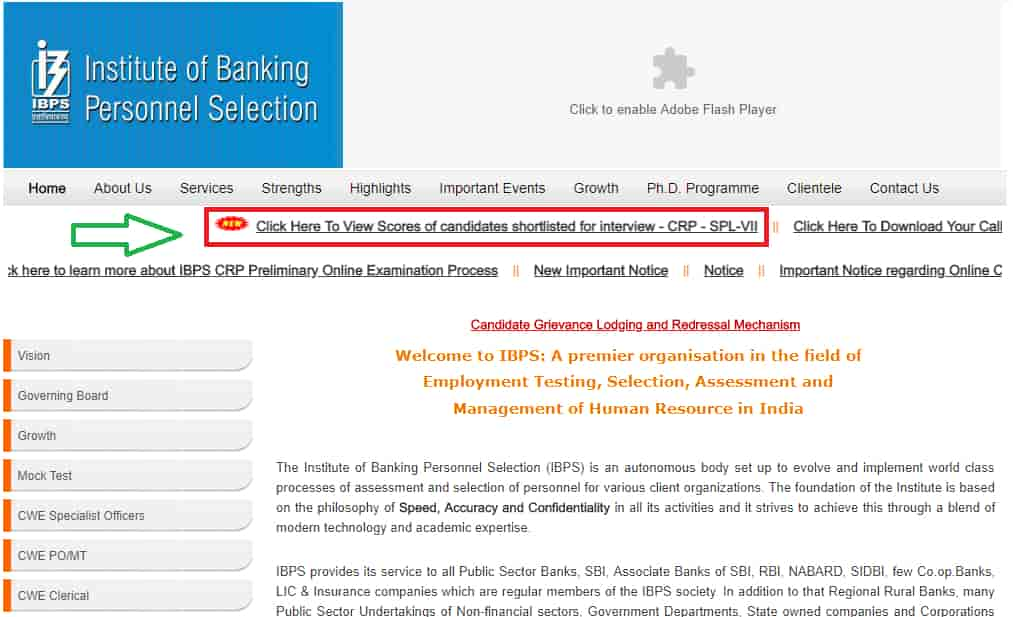 The candidatesmust go the official website of IBPS for the results and click on the 'notification' link