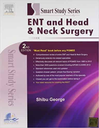 Smart Study Series: ENT and Head & Neck Surgery by Dr. Shibu George