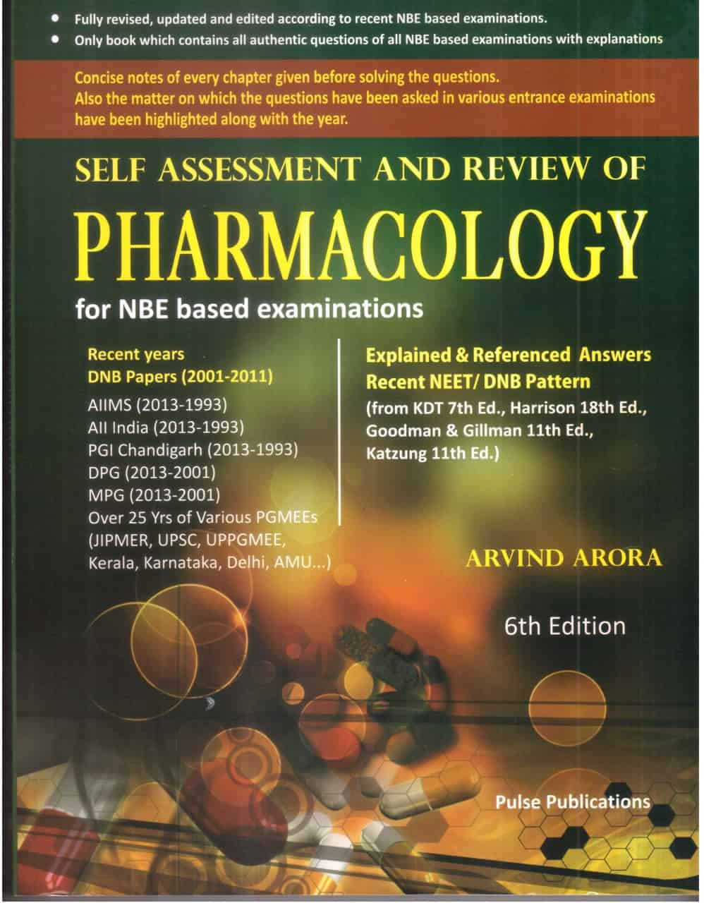 Self-Assessment and Review of Pharmacology by Arvind Arora