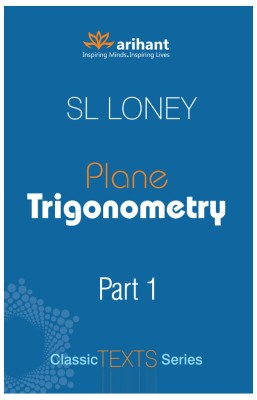 S.L. Loney for Trigonometry and Coordinate Geometry