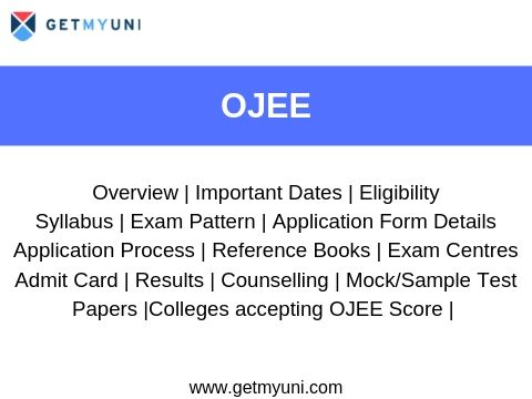 OJEE - Dates, Application, Admit Card, Result