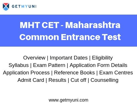 MHT CET - Dates, Registration, Syllabus, Admit Card, Result, Admission