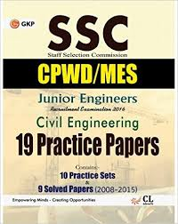 SSC (CPWD/MES) Civil Engineering 10 Solved Papers & 10 Practice Papers for Junior Engineers 2017