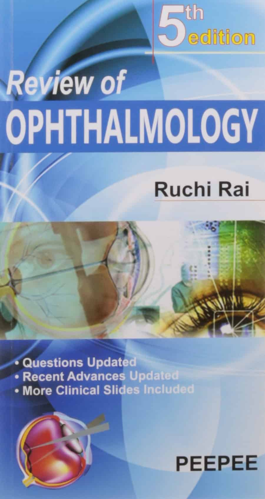 Review of Ophthalmology by Ruchi Rai