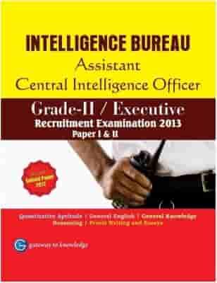 IB ACIO Intelligence Bureau Assistant Central Intelligence Officers - Grade II/Executive - Paper I and II