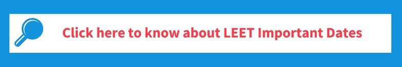 Click Here To Know About LEET Important Dates