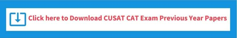 CUSAT CAT 2019 Previous year question papers