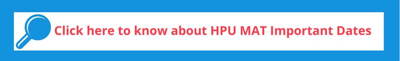 HPU MAT 2019 Important Dates