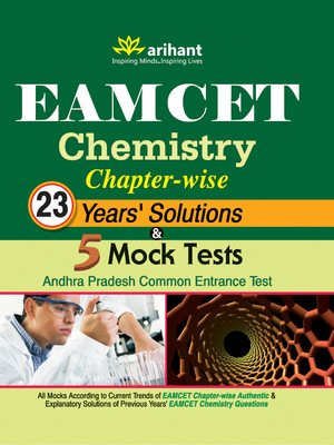 EAMCET Chemistry Chapter wise 23 Years Solutions & 5 Mock Tests 3rd Edition (Paperback) by Arihant Experts