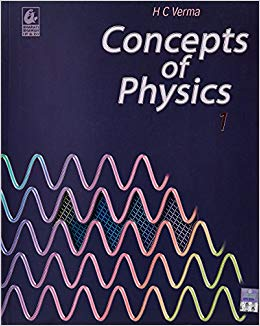 Concept of Physics by HC verma