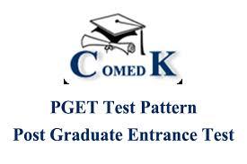 Consortium of Medical, Engineering & Dental colleges of Karnataka, Post Graduate Entrance Test [COMEDK PGET]
