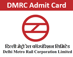 Delhi Metro Rail Corporation Recruitment Exam [DMRC Exam]