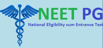 National Eligibility Cum Entrance PG [NEET PG]