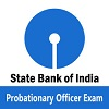 State Bank of India Probationary Officer Recruitment Exam [SBI PO]