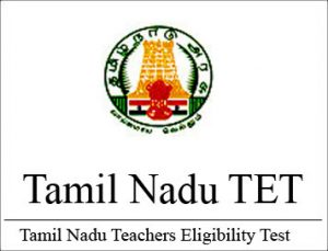 Tamil Nadu Teacher Eligibility Test [TNTET]