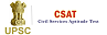 UPSC Civil Services Aptitude Test [CSAT]