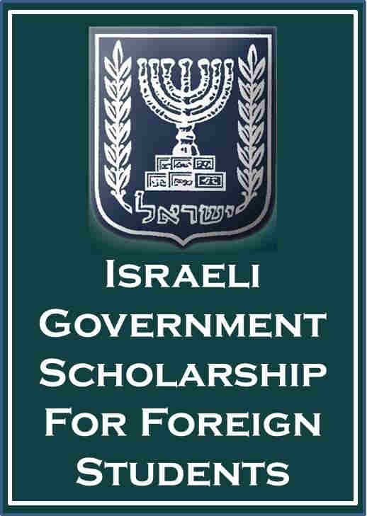 Israel Government Scholarship for Foreign Students