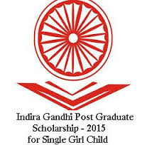 Post Graduate Indira Gandhi Scholarship for Single Girl Child  ( All India )