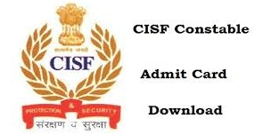 CISF Admit Card 2019 Released|Check CISF Head Constable